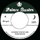 Prince Buster - Sunshine With My Girl / Don Drummond - Vietnam (Prince Buster) 7""